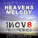Fast Distance - Heaven's Melody (Michael Angelo & Jim Remix)