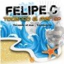 Felipe C. - Trombasita (Original Mix)