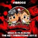 Brian M vs Mcbunn - The Key (Vibrations 2012)