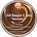 Jeff Dougler & Balu - Chocolate (Original Mix)