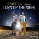 BRYCE feat. J-MALIK - Turn Up the Night (Bodybangers Remix)
