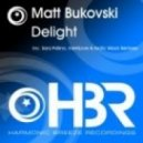 Matt Bukovski - Delight (Sara Pollino Chillout Mix)