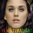 Katy Perry - Wide Awake (Cedric Gervais Club Remix)