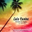 Luis Cunha - Mulhere de Angola (Spada Remix )