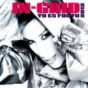 In-Grid - Tu Es Foutu (DJ Nejtrino & DJ Stranger Radio Mix)