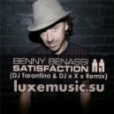 Benny Benassi - Satisfaction (DJ Tarantino & DJ x X x Remix)