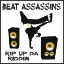 Beat Assassins - Rip UP Da Riddim (Original Mix)