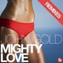 JOHN GOLD - MIGHTY LOVE (Funkhameleon Funkadelic Remix)