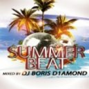 Dj Boris D1AMOND - Summer Beat 2012