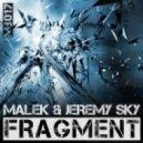 Malek & Jeremy Sky -  Fragments (Nic Toms pres. Nespro Remix)