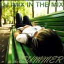 Dj Imix - Listen To The Summer