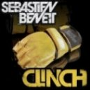 Sebastien Benett - Clinch (Original Mix)
