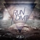 Run DMT - Leave With Us