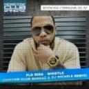 Florida - Whistle (Dj Micaele &  Moscow Club Bangaz Remix)