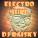DJ RaiSky - Electro June