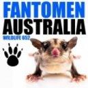 Fantomen - Australia (Original Mix)