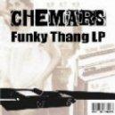 Chemars - Funky Thang (Mr. Moon Remix)