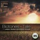 Biotones - Tale (Lessov Remix)