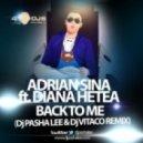 Adrian Sina Feat Diana Hetea - Back To Me (DJ Pasha Lee & DJ Vitaco remix)
