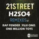 21street - H2SO4 (Yuji Ono Remix)