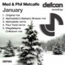 Med & Phil Metcalfe - January (Original Mix)
