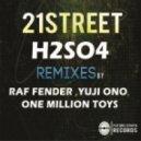 21street - H2SO4 (One Million Toys Remix)