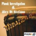 Phunk Investigation & Alex Di Stefano - Berimbau (Original Mix)