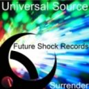 Universal Source - Surrender