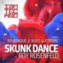 Roy RosenfelD - Skunk Dance (Spartaque Remix)