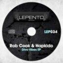 Rob Cook & Hapkido - Forget Me (Original Mix)