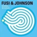Fusi, Johnson - Kling Klong (Original Mix)