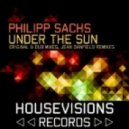 Philipp Sachs - Under The Sun (Original Mix)
