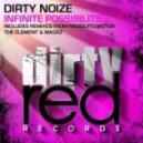 Dirty Noize - Infinite Possibilities (Original Mix)