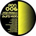 Ivan Masa, Brothers In Progress - Pura Vida (Daniele Kama Remix)