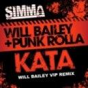 Will Bailey & Punk Rolla - Kata (Will Bailey VIP Remix)