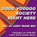 Good Voodoo Society - Right Here