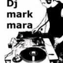 Dj Mark Mara - A Nuclear Explosion Of The Bain #6