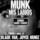 Munk - Mis Labios (club mix)