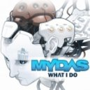 Mydas - What I Do