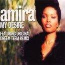 Amira - My Desire (Sovereign Deadly Dub)