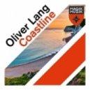 Oliver Lang - Coastline (Original Mix)