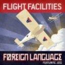Flight Facilities - Feelin (Johnny Pow! Mix)