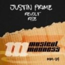 Justin Prime - Revolt (Original Mix)