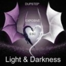 ESC - Light & Darkness (exposive dubstep mix )