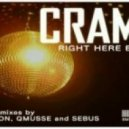 Cram - Right Here (Gion Remix)