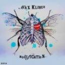 Max Klever - Modification