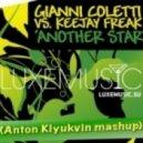 Gianni Coletti vs Keejay Freak - Another Star (Anton Klyukvin Mashup)