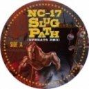 NC-17 - Slughs Path (The Upbeats Remix)