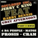 SoulDeep Inc. & Jerry C King -  Grey Afternoon (Prosis Remix)