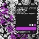 Mark Richards - Amicitia (Jonathan Carvajal Remix)